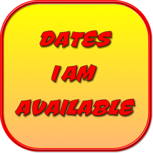 Dates I am available